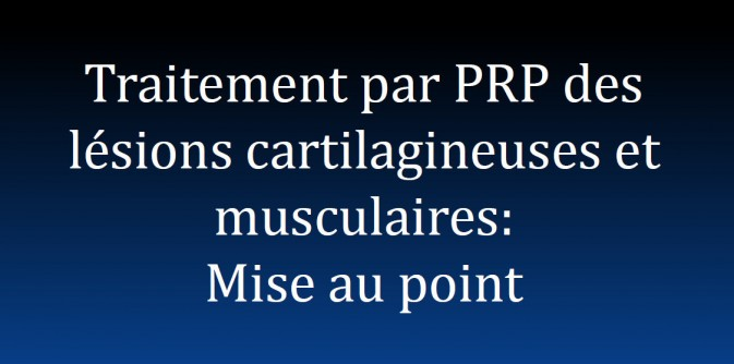 diaporama PRP cartilage muscle